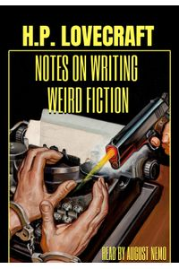 Notes on Writing Weird Fiction
